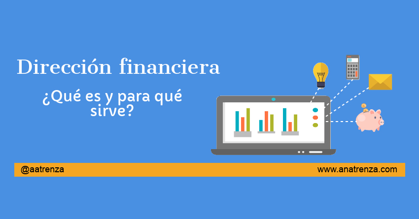 Ana Trenza - Blog - Dirección Financiera