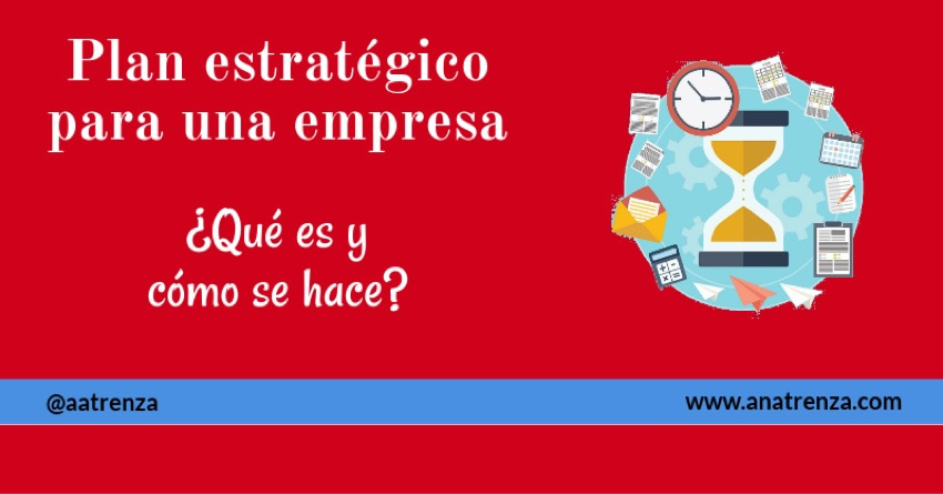 Ana Trenza - Blog - Plan Estrategico