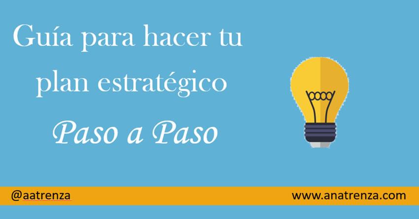 Ana Trenza - Blog - Guía para hacer tu plan estratégico paso a paso