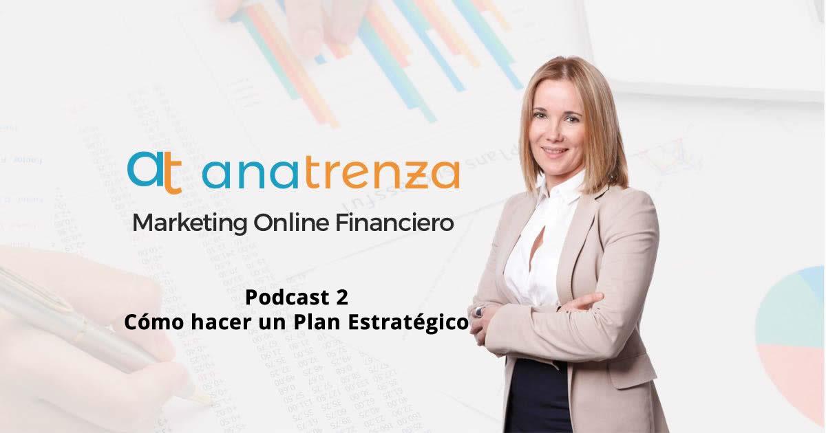 Ana Trenza Podcast 2 Como hacer un plan estratégico