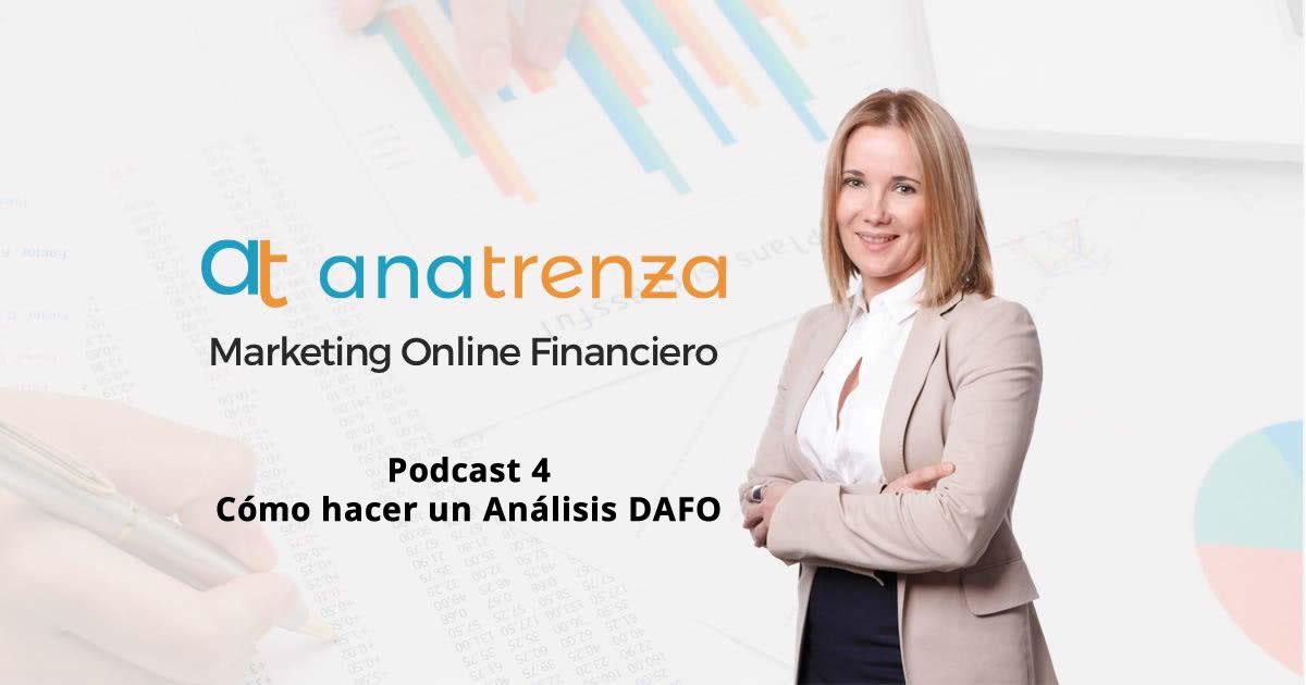 Ana Trenza Podcast 4 Como hacer un Análisis DAFO