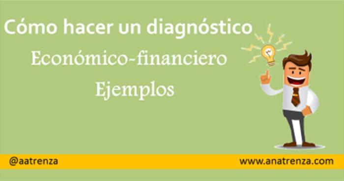 Ana Trenza - Como hacer un diagnostico economico financiero