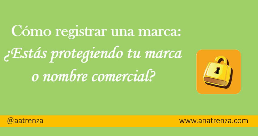 Ana Trenza - Registrar una marca