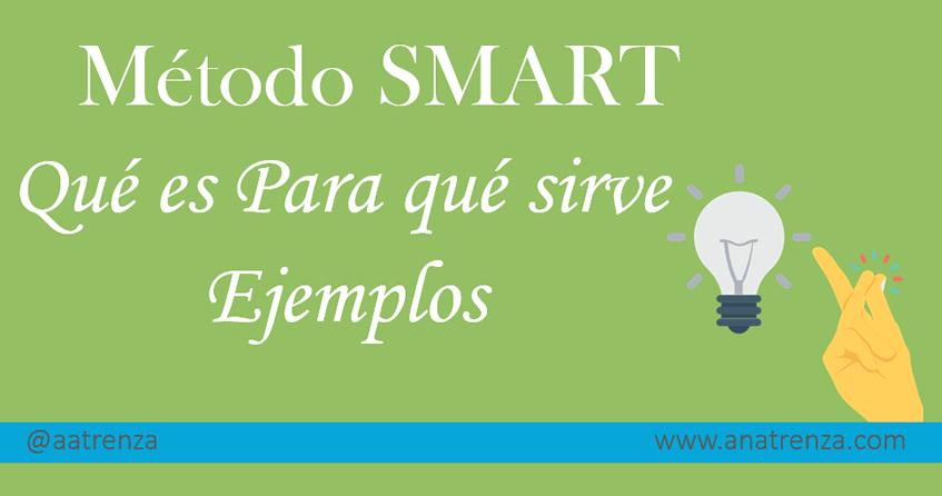 Ana Trenza - Método SMART: Qué es, para qué sirve y ejemplos