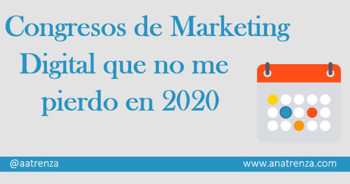 Congresos de Marketing Digital 2020 - Ana Trenza