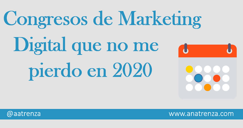 Congresos de Marketing Digital 2020 - Ana Trenza