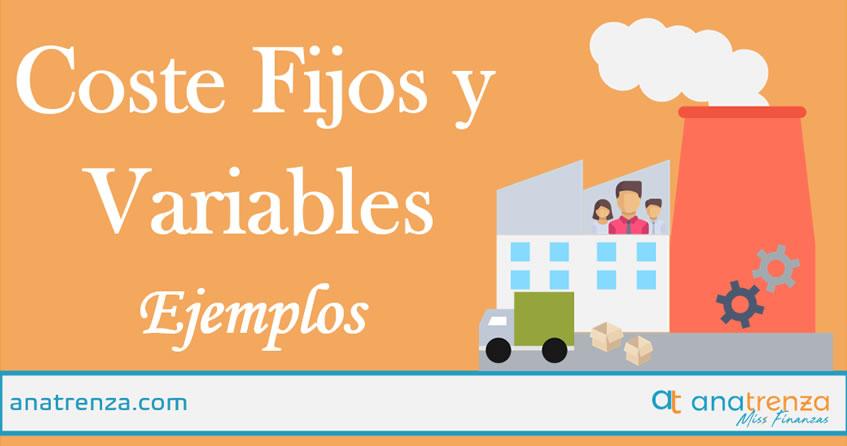 Ana Trenza - Costes fijos y variables de una empresa. Qué son y Ejemplos.