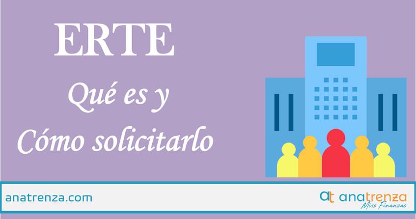 Ana Trenza - ERTE o Expediente de Regulación Temporal de Empleo: Qué es y cómo solicitarlo