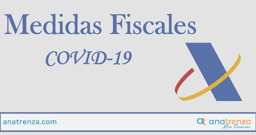 Ana Trenza - Medidas Fiscales para el COVID19