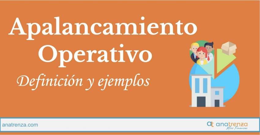 Ana Trenza - APALANCAMIENTO OPERATIVO: DEFINICIÓN, VALORES ÓPTIMOS Y EJEMPLOS